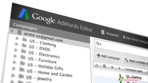 Képernyőkép AdWords Editor Windows 7